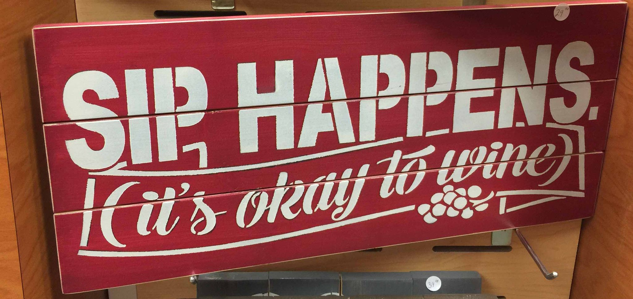 Sip Happens It S Ok To Wine Sign Signs Of Vinyl 29 99 712 541 1848 Sioux