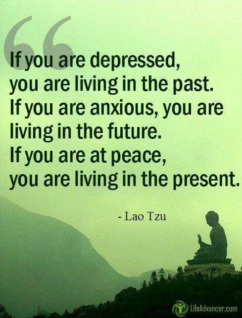 If You Are At Peace You Are Living In The Present Lao Tzu