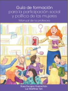 Guía de formación para la participación social y política de las mujeres.  http://katalogoa.mondragon.edu/opac