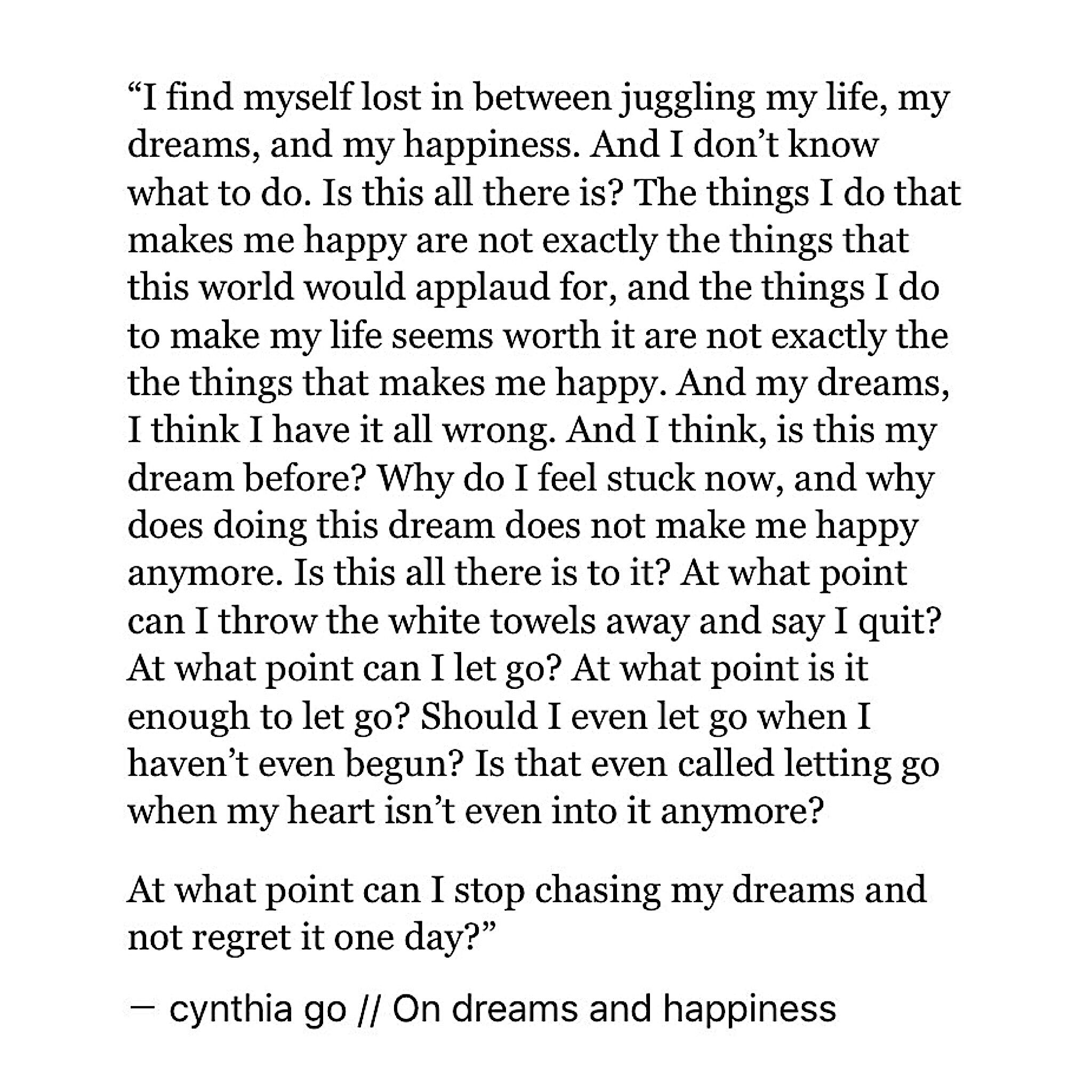 On Dreams And Happiness Cynthia Go Prose Poetry Quotes Life