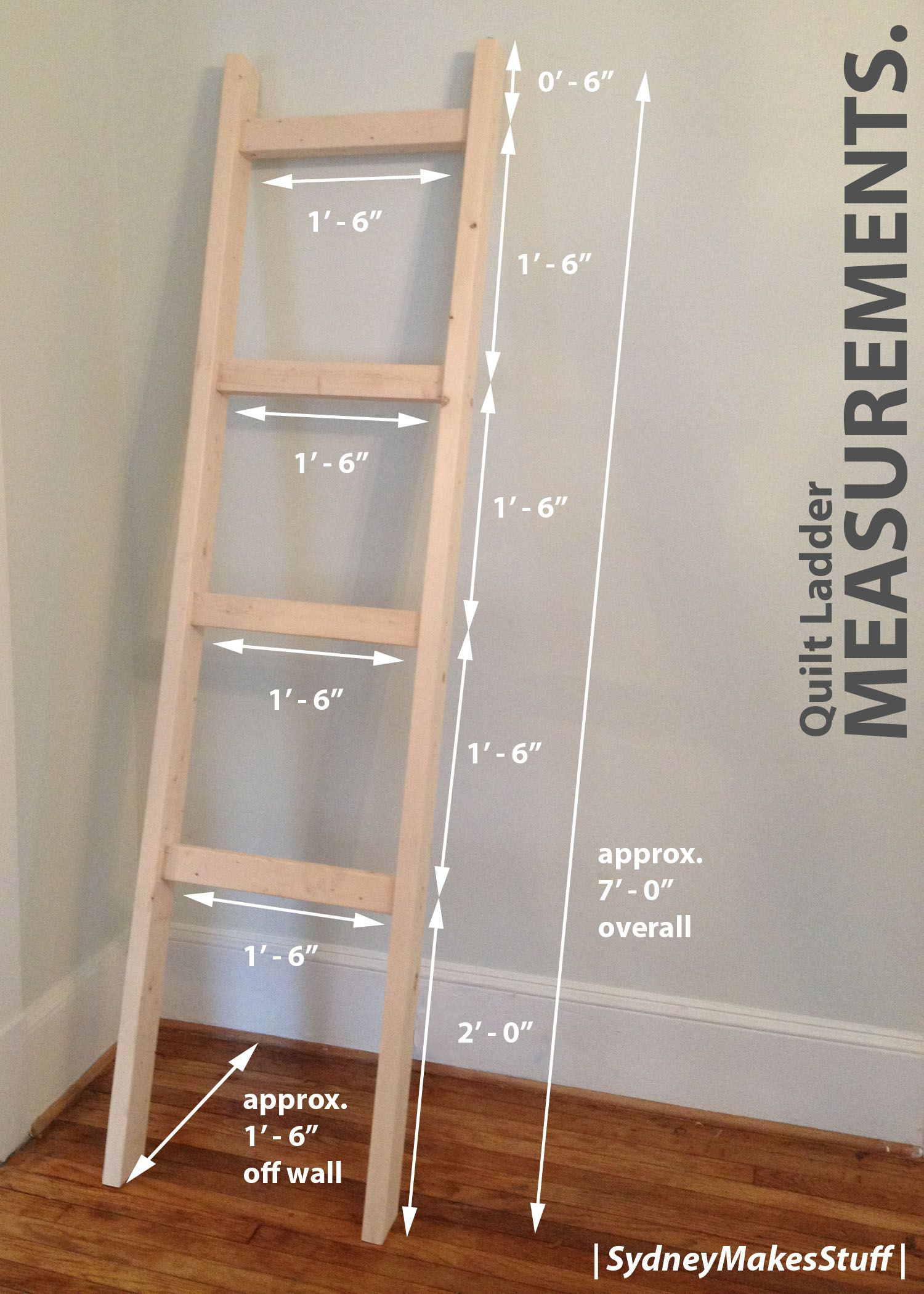 Diy Quilt Ladder Measurements And Dimensions Sydneymakesstuff More