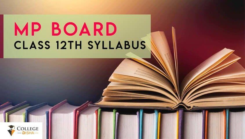 Mp Board Class 12th Syllabus 2020 Declared Download Mpbse 12th Syllabus Pdf 2020 Goruntuler Ile