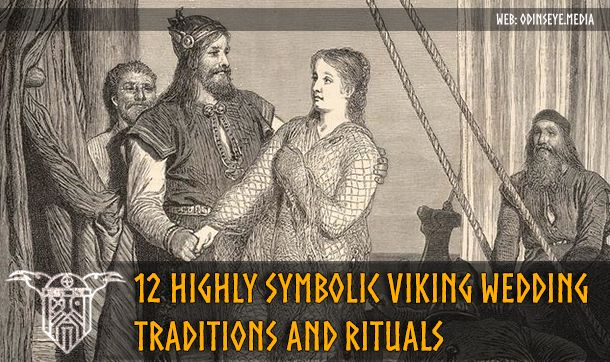 12 Highly Symbolic Viking Wedding Traditions And Rituals