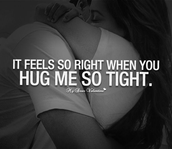 A tight hug means dating