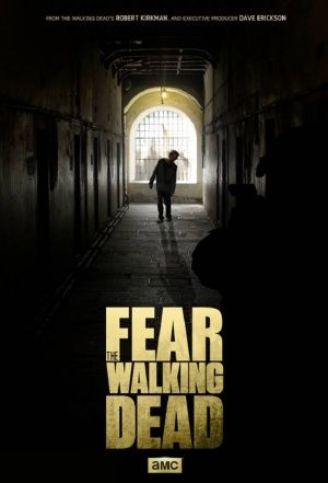 """US poster for """"Fear the Walking Dead"""""""
