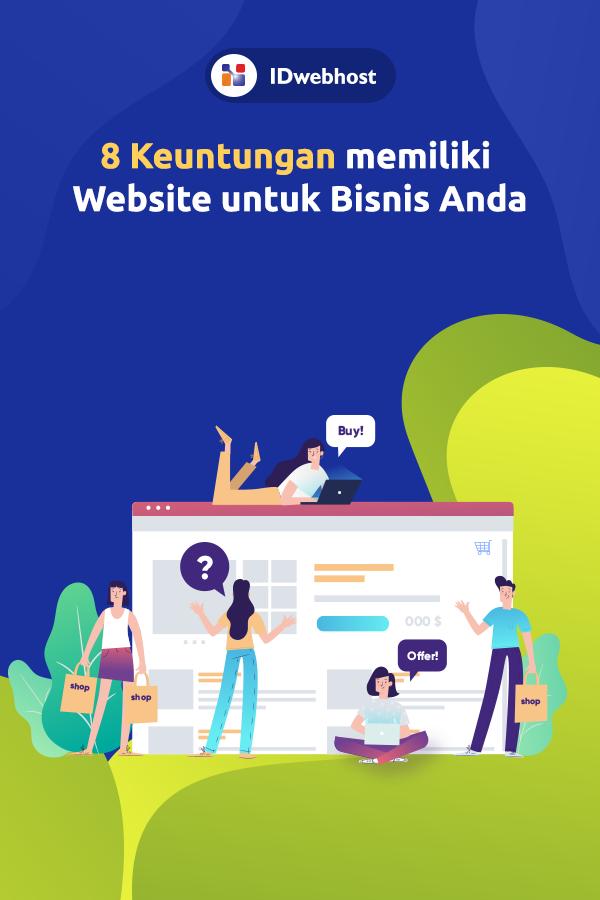 8 Keuntungan Memiliki Website Untuk Bisnis Anda Website Teknologi Tahu