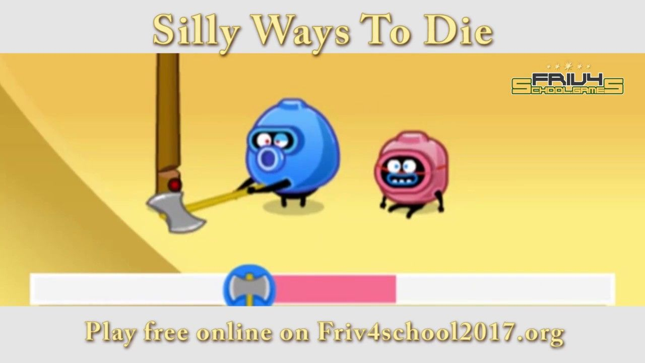 Friv4school - Play Funny Reaction Game - Silly Ways To Die