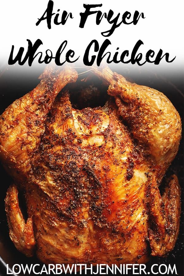 Air Fryer Whole Chicken • Low Carb with Jennifer #airfryerrecipes