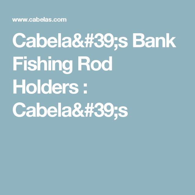 Cabela S Bank Fishing Rod Holders Cabelas Goods Home