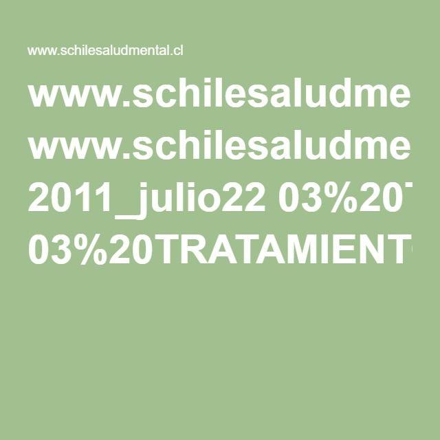 www.schilesaludmental.cl 2011_julio22 03%20TRATAMIENTO%20FARMACOLOGICO%20DE%20LOS%20TRASTORNOS%20DE%20PERSONALID.pdf