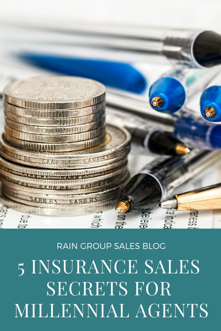 5 Insurance Sales Secrets For Millennial Agents Insurance Sales