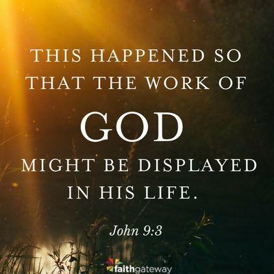 John 9:3 | Faith sayings, Knowing god, God heals