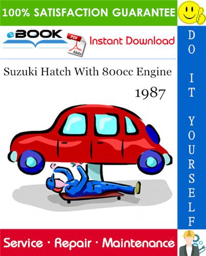 Suzuki Hatch With 800cc Engine Service Repair Manual Suzuki Swift