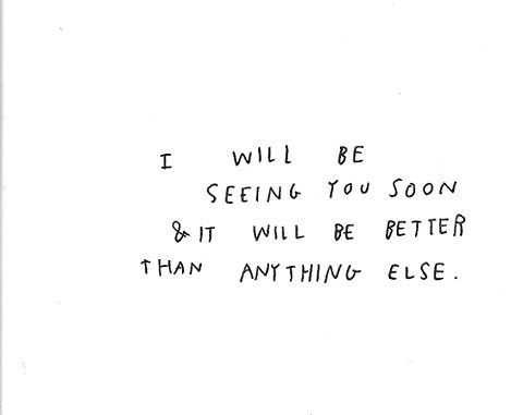 I Ll See You Soon See You Soon Quotes Cant Wait To See You Quotes Seeing You Quotes