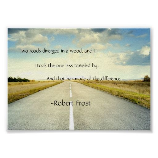 Robert Frost Road Less Traveled Quote Poster | Zazzle.com ...