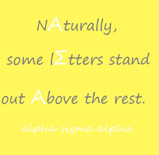 Alpha Sigma Alpha :)