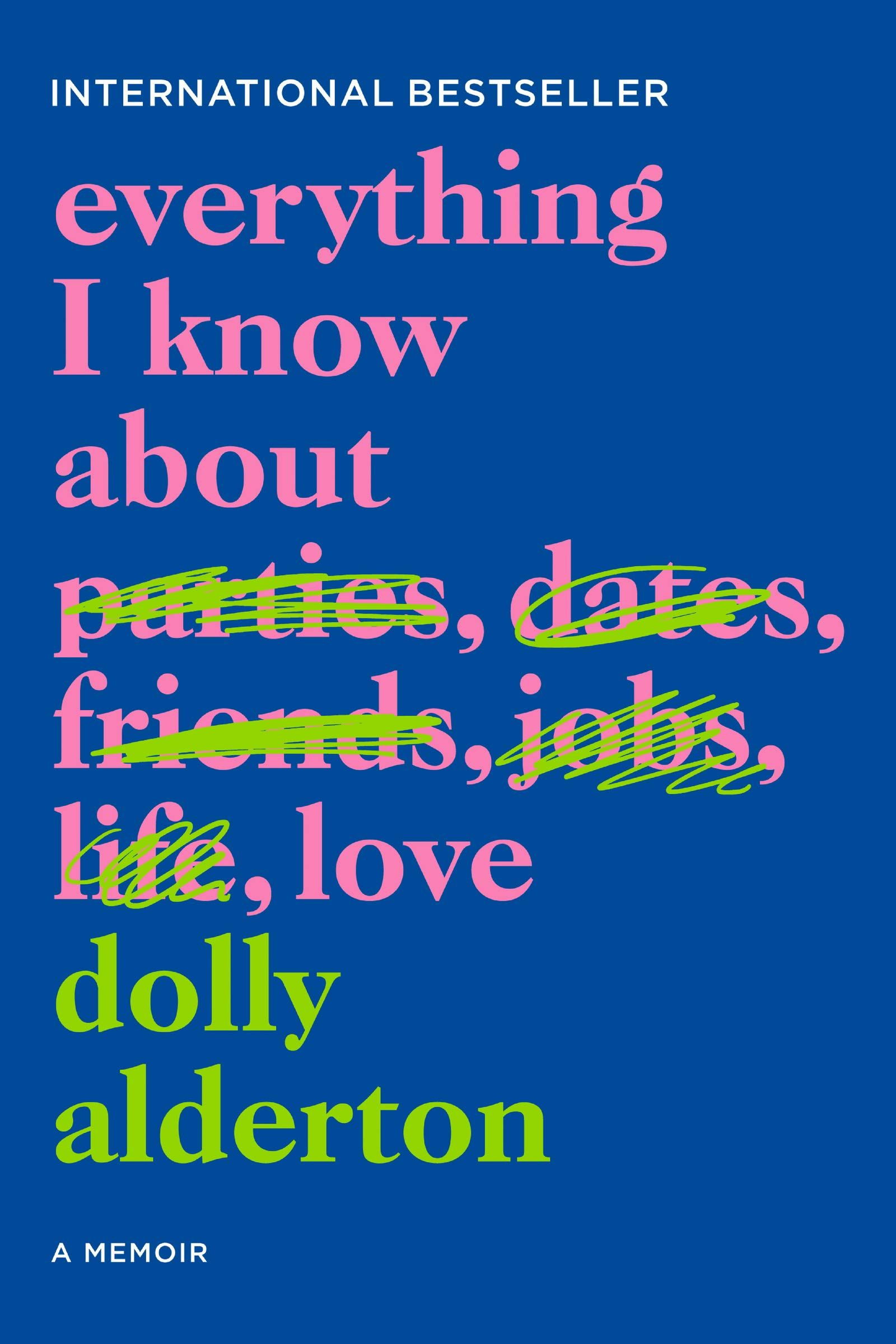 Pdf Everything I Know About Love By Dolly Alderton Everything I