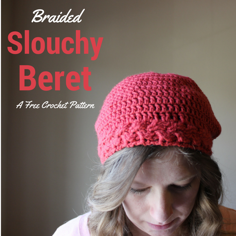 Braided Slouchy Beret - Free Crochet Pattern | crochet projects ...