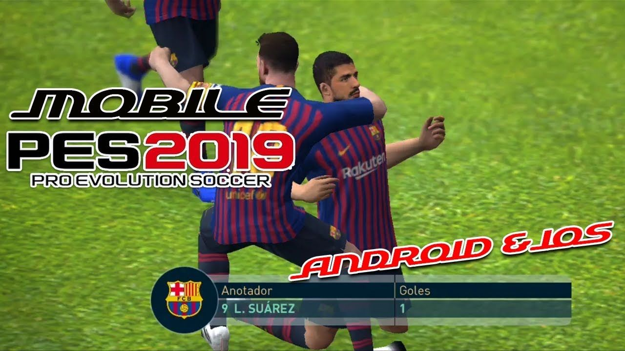 PES 2019 MOBILE PRO EVOLUTION SOCCER PARA ANDROID & iOS