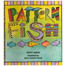 Pattern Fish By Trudy Harris Book Pattern Activities