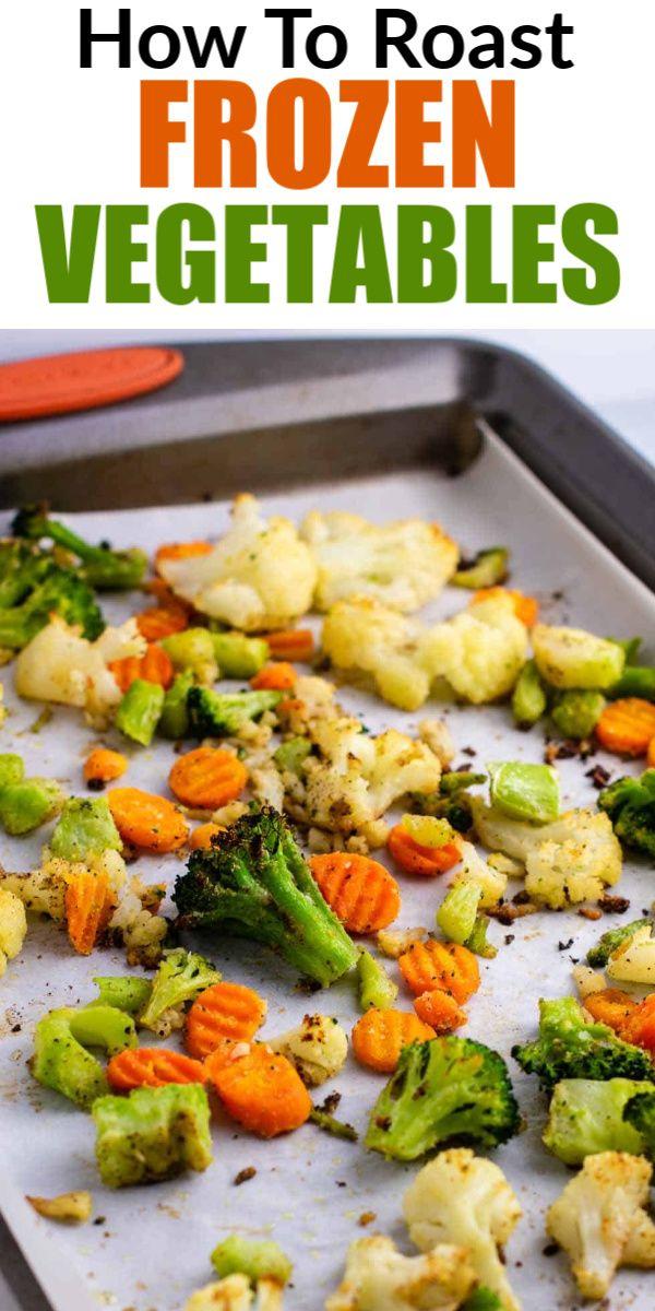 Roasted Frozen Vegetables