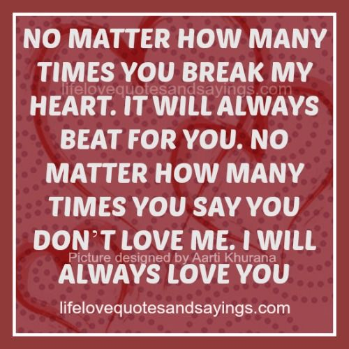 Nobody Will Ever Love You More They Will Never Experience A Love Like Ours You Were The Happiest Y Always Love You Quotes You Dont Love Me I Always Love You