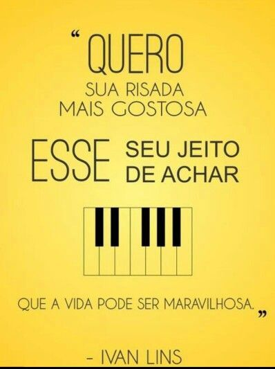 Frases De Uma Cancao Ivan Lins Frases De Musicas Citacoes
