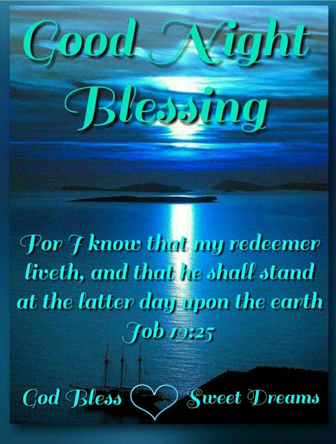 Goodnight Blessings (Job 19:25)