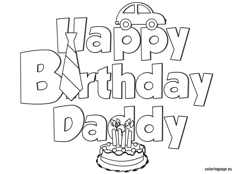 Happy Birthday Daddy Coloring Coloring Page Fathers Day