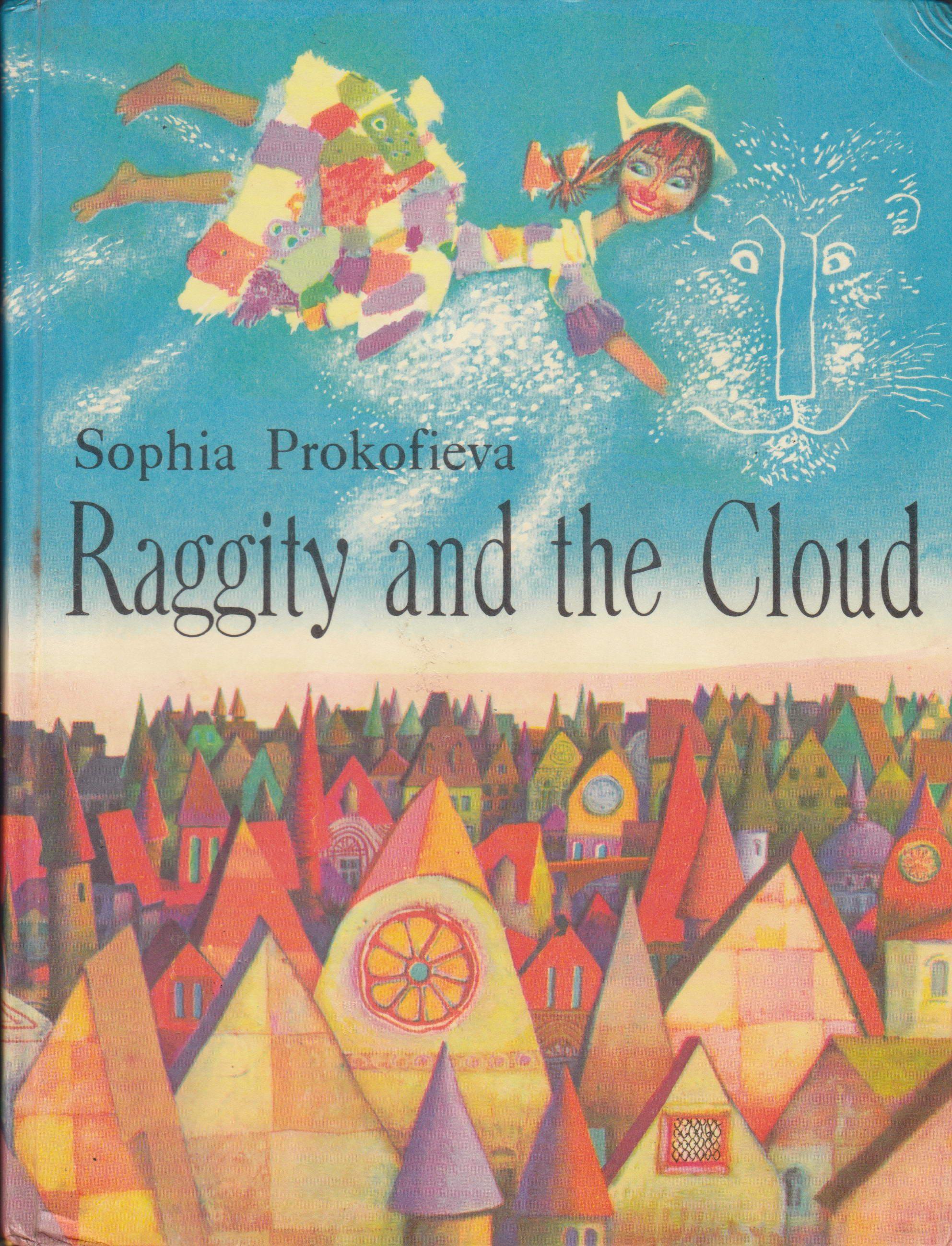 Raggity And The Cloud By Sophia Prokofieva