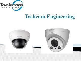 Techcom Engineering supplies the best kind of CCTV system