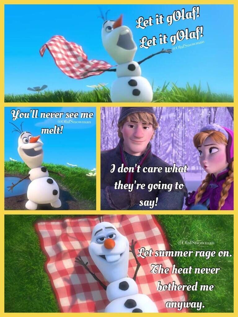 """Olaf's very own version of """"let it go"""" (let is gOlaf ..."""