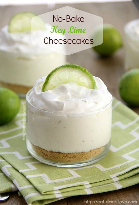 No-Bake Key Lime Cheesecakes - Eat. Drink. Love.