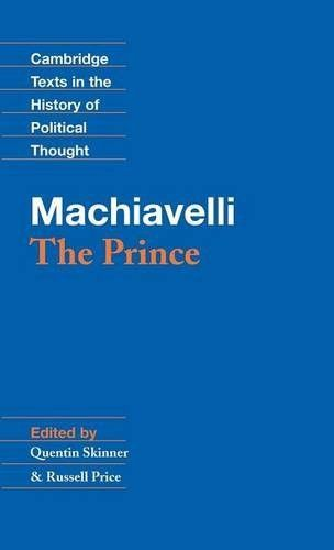 Machiavelli: The Prince (Cambridge Texts in the History of Political Thought)