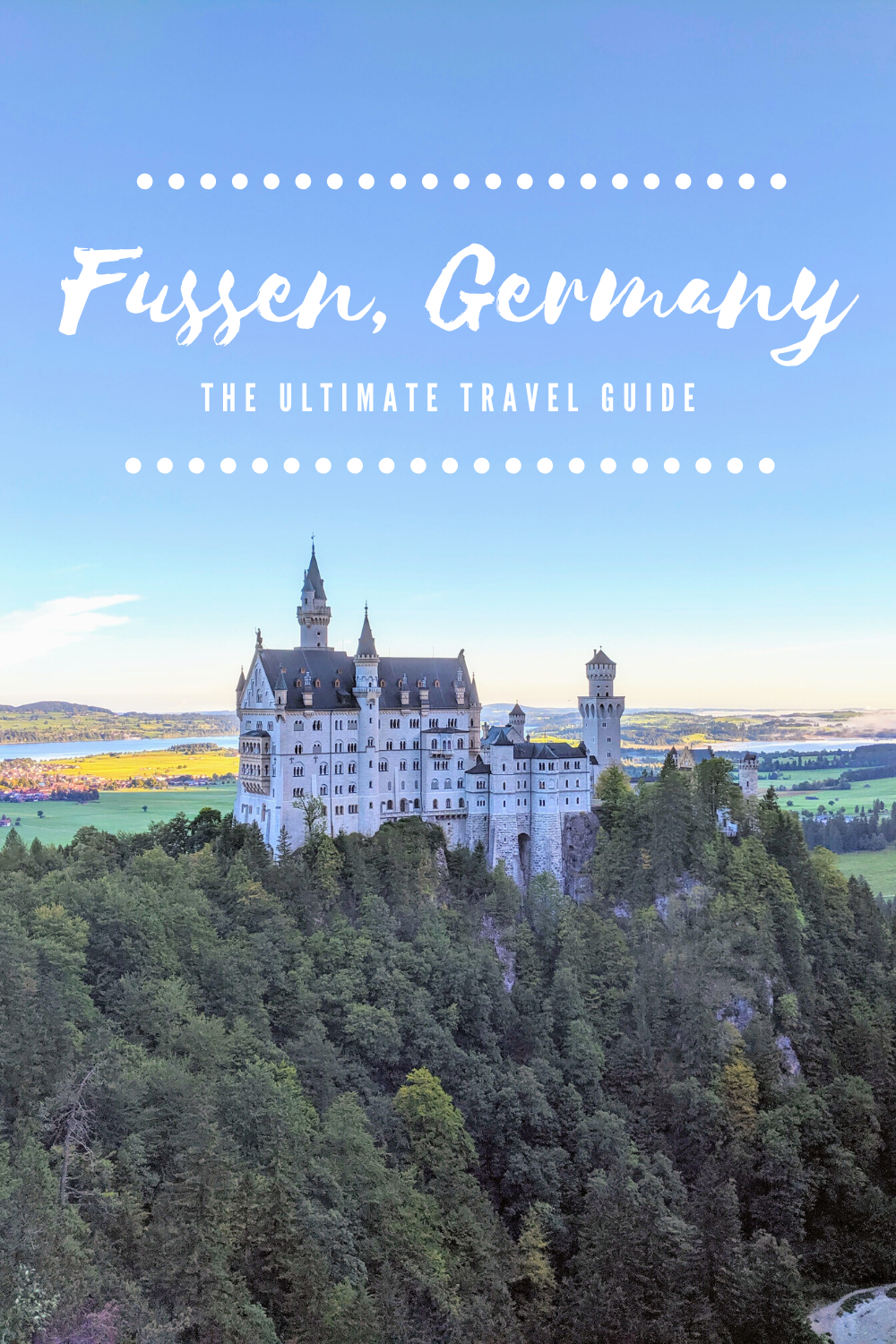 Fussen Germany Travel Guide Visiting Neuschwanstein Castle In 2020 Fussen Germany Fussen Germany Travel