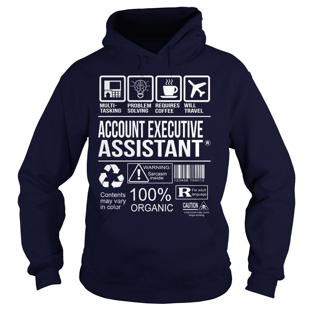 Awesome Tee For Account Executive Assistant T-Shirts, Hoodies. SHOPPING NOW ==► https://www.sunfrog.com/LifeStyle/Awesome-Tee-For-Account-Executive-Assistant-Navy-Blue-Hoodie.html?41382