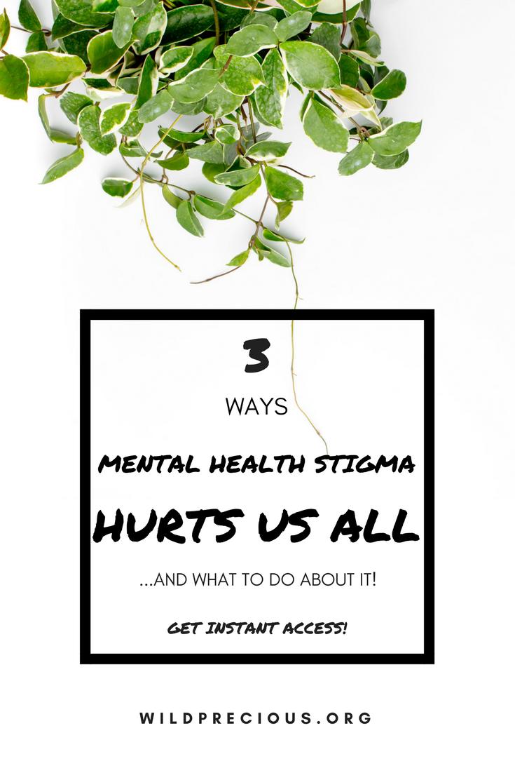 3 Ways Stigma Hurts Us Psychoeducational Self Help Worksheets