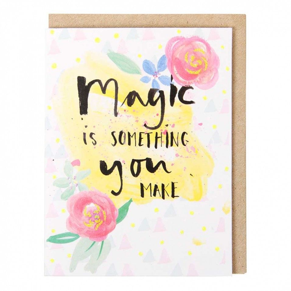 Magic Is Something You Make Mini Card Card Illust Pinterest