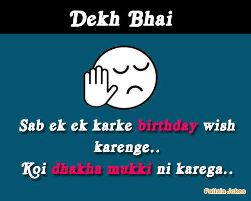Happy Birthday Jokes Dekh Bhai B S Khan Pinterest Birthday