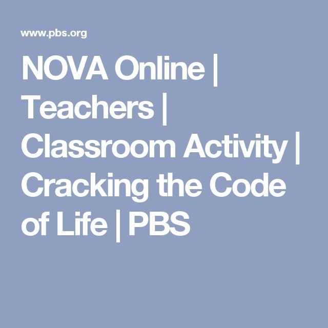 Nova Online Teachers Classroom Activity Cracking The Code Of