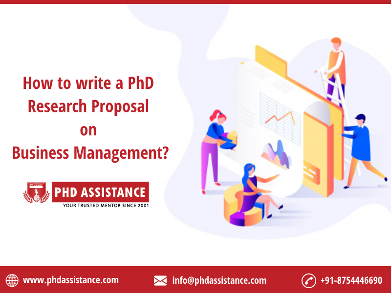 How to write a PhD research proposal on Business Management