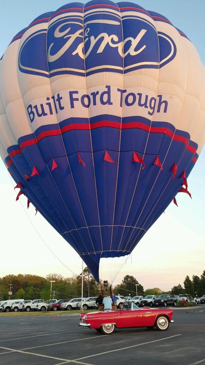Pin By Ford Balloon On Ford Balloon Built Ford Tough Hot Air Air Balloon