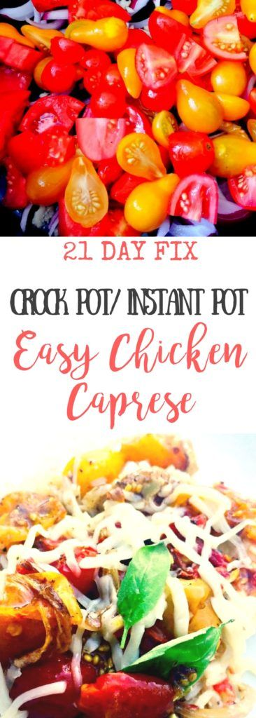 21 Day Fix Crock Pot Caprese Chicken Instant Pot Dinner Recipes