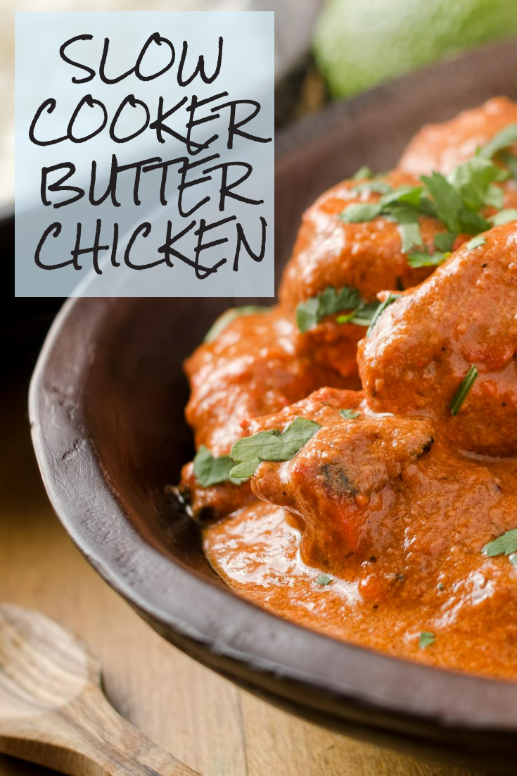 Photo of Easy Slow Cooker Butter Chicken