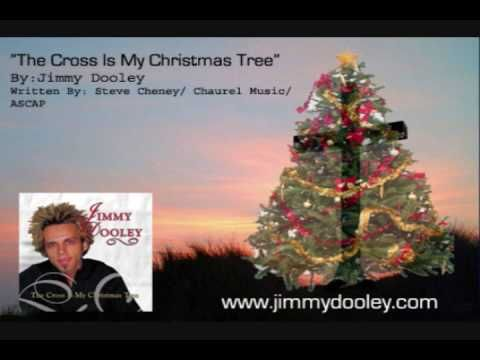the cross is my christmastree by jimmy dooley best christmas song ever - The Best Christmas Song Ever