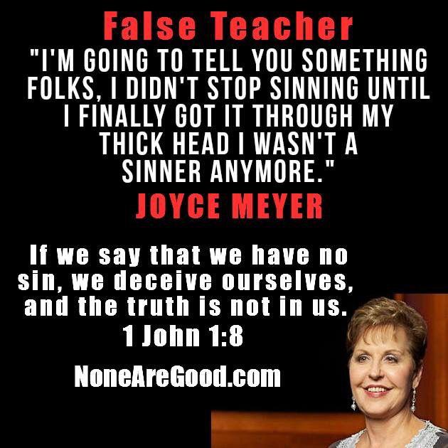 Joyce Meyer False Teaching Read The Word 1 John 1 8 With