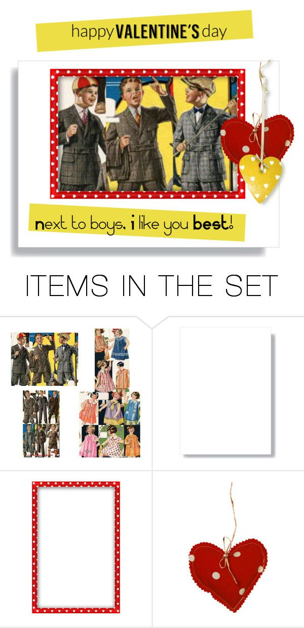 """""""Next to Boys, I Like You BEST"""" by metter1 ❤ liked on Polyvore featuring art, valentinesday and polyfriends"""