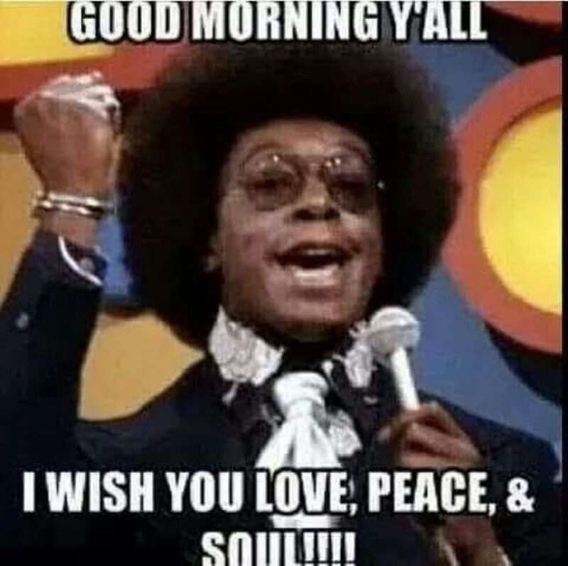 Pin By Lynn Smith On Good Morning Quotes Good Morning Funny African American Quotes Good Morning Quotes