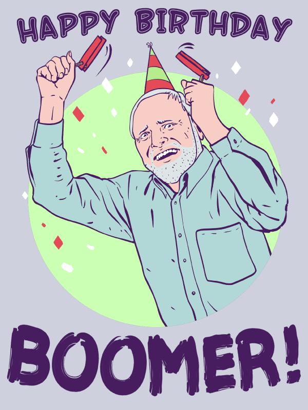 Happy Birthday Boomer Happy Birthday Gifts Birthday Wishes Happy Birthday