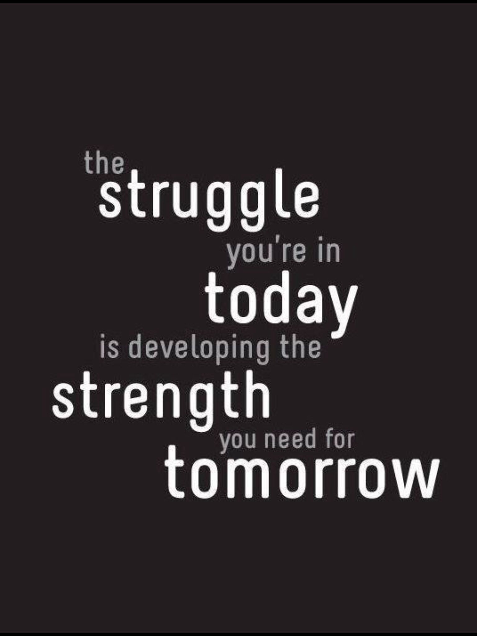Struggle Inspirational Quotes About Strength Motivational Quotes Life Quotes